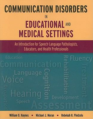 Communication Disorders in Educational and Med Settings