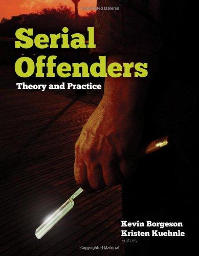 Serial Offenders: Theory And Practice