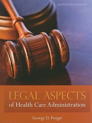 Legal Aspects Of Health Care Administration