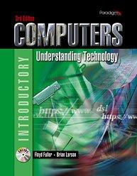 Computers: Understanding Technology: Introductory