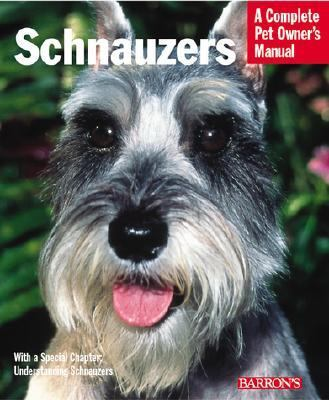 Schnauzers Everything About Purchase, Care, Nutrition, and Diseases