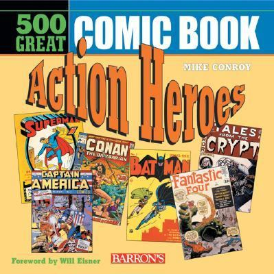 500 Great Comicbook Action Heroes