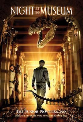Night at the Museum A Junior Novelization