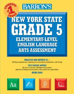 Barron's New York State Grade 5 Elementary-Level English Language Arts Assessment