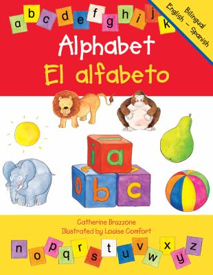 Alphabet/El alfabeto: English - Spanish Edition