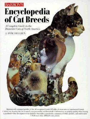 Barron's Encyclopedia of Cat Breeds A Complete Guide to the Domestic Cats of North America