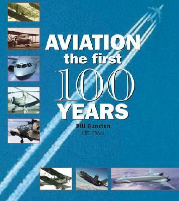 Aviation The First 100 Years
