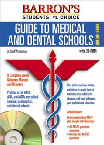 Barron's Guide to Medical and Dental Schools with CDROM (Barron's Guide to Medical & Dental Schools)