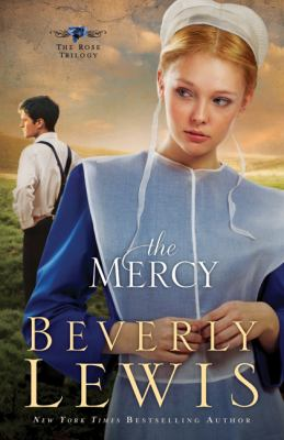 Mercy, The (The Rose Trilogy)