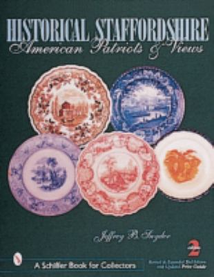Historical Staffordshire American Patriots & Views