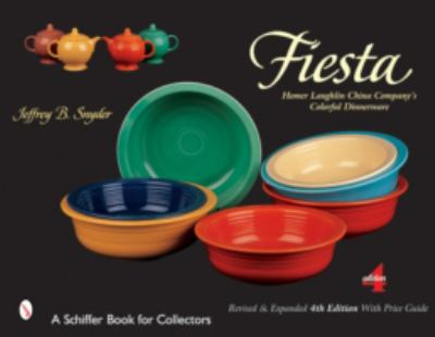 Fiesta The Homer Laughlin China Company's Colorful Dinnerware