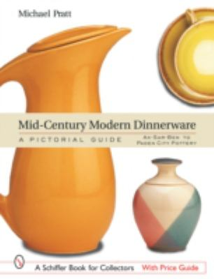 Mid-Century Modern Dinnerware A Pictorial Guide