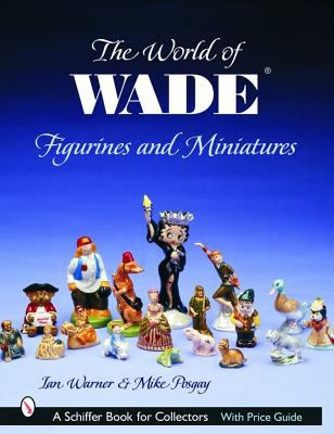 World of Wade Figurines And Miniatures