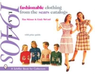 Fashionable Clothing from the Sears Catalogs Late 1940's