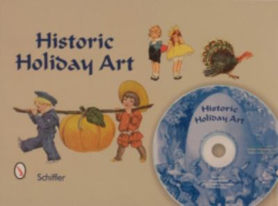 Historic Holiday Art New Year, Valentines, St. Patrick's Day, Easter, July 4th, Halloween, & Thanksgiving