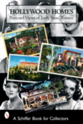 Hollywood Homes Postcard Views Of Early Stars' Estates