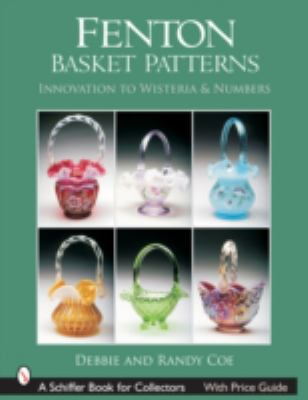 Fenton Basket Patterns Innovation to Wisteria & Numbers