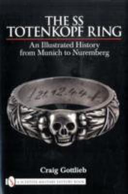 SS Totenkopf Ring: Himmler's SS Honor Ring in Detail