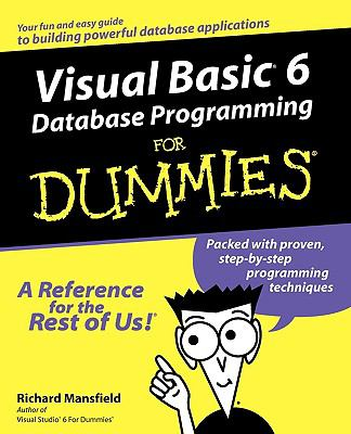 Visual Basic 6 Database Programming for Dummies