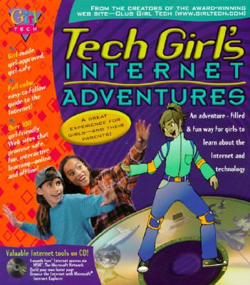 Tech Girl's Internet Adventures - Girl Tech - Paperback
