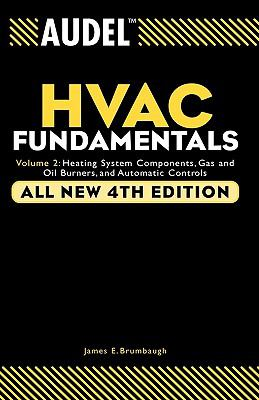 Hvac Fundamentals Heating System Components, Gas and Oil Burners, and Automatic Controls