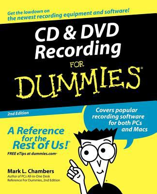 Cd & Dvd Recording for Dummies
