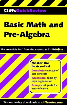 CliffsQuickReview Basic Math and Pre-Algebra
