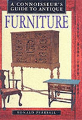 Connoisseur's Guide to Antique Furniture - Ronald Pearsall - Hardcover