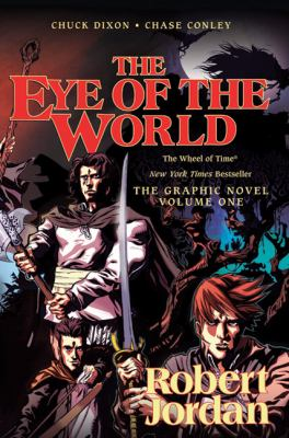 The Eye of the World: The Graphic Novel, Volume 1 (The Wheel of Time)