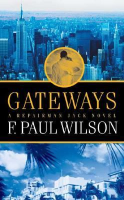 Gateways A Repairman Jack Novel