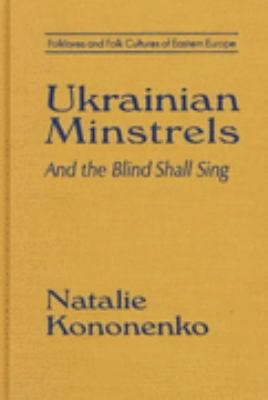Ukrainian Minstrels And the Blind Shall Sing