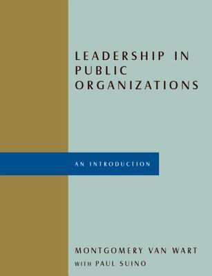 Leadership in Public Organizations An Introduction