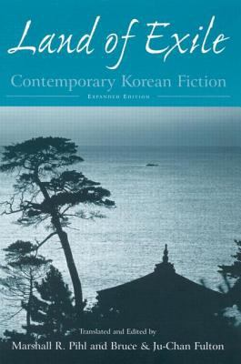 Land of Exile Contemporary Korean Fiction
