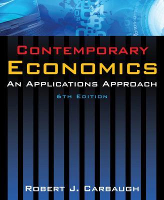 Contemporary Economics: An Applications Approach