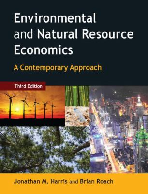 Environmental And Natural Resource Economics Harris