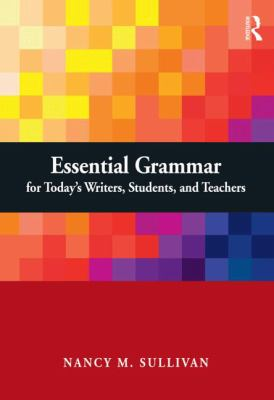Revisiting English Grammar : A Guide for Language Arts Teachers