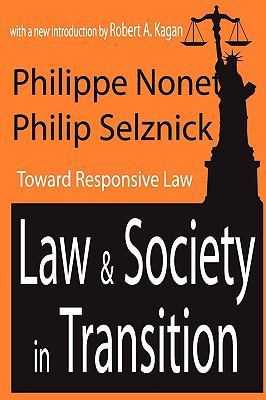 Law and Society in Transition Toward Responsive Law
