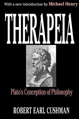 Therapeia Plato's Conception of Philosophy