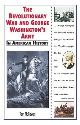 Revolutionary War and George Washington's Army in American History