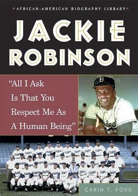 Jackie Robinson all I Ask Is That You Respect Me as a Human Being