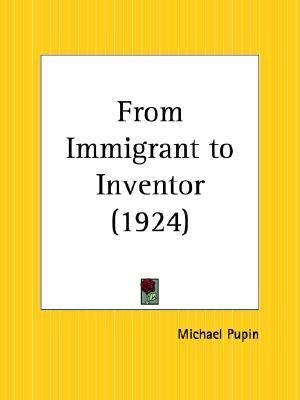 From Immigrant to Inventor 1924