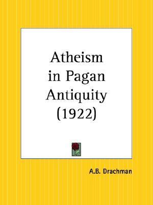Atheism in Pagan Antiquity 1922