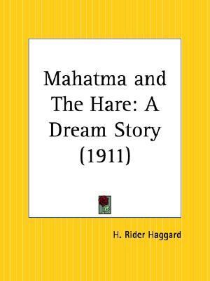 Mahatma and the Hare A Dream Story