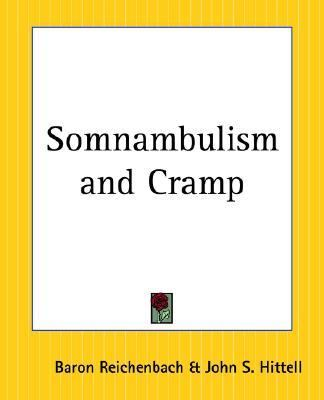 Somnambulism and Cramp