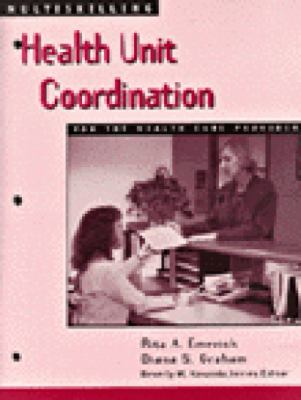 Health Unit Coordination For the Health Care Provider