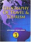 Geography of Travel and Tourism