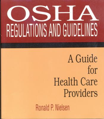 Osha Regulations and Guidelines A Guide for Health Care Providers