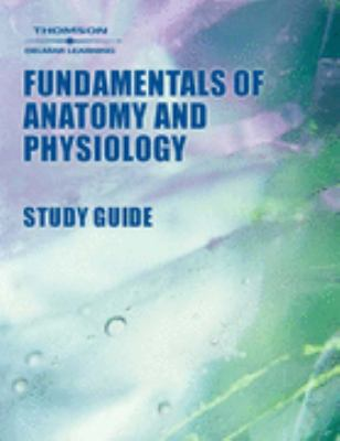 Delmar's Fundamentals of Anatomy & Physiology