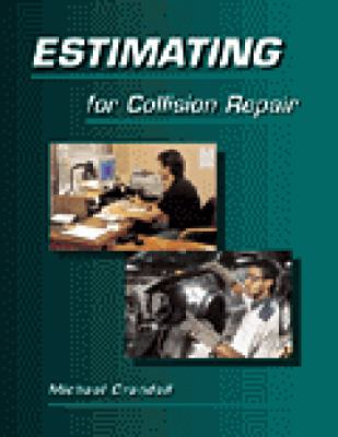 Estimating for Collision Repair