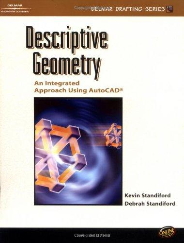 Descriptive Geometry: An Integrated Approach Using AutoCAD